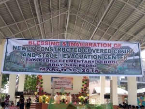 Blessing & Inauguration of Newly Constructed Covered Court & Stage/Evacuation Center @ San Pedro Elementary School